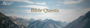 Bible Quest with image of mountains and valleys for questing